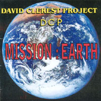 David Clerest Project (DCP) | Mission : Earth