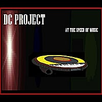 Dc Project | At the Speed of Music
