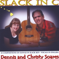 Dennis Soares & Christy Soares | Slack In C