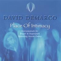 David DeMarco | Place of Intimacy