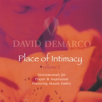 David DeMarco | Place of Intimacy Volume 2