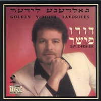 David (Dudu) Fisher | Golden Yiddish Favorites
