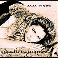 D.D. Wood | Songs for the Red King