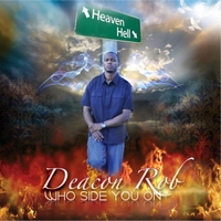 Deacon Rob | Who Side You On