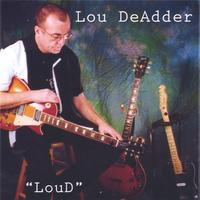 Lou DeAdder | LouD