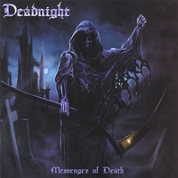Deadnight | Messenger of Death