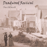 Deadwood Revival | This Old World