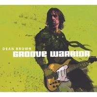 dean brown | Groove Warrior