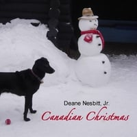 Deane Nesbitt, Jr. | Canadian Christmas