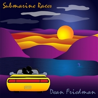 Dean Friedman | Submarine Races