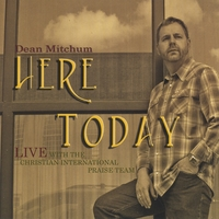 Dean Mitchum | Here Today