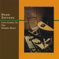 Dean Stevens | Love Comes to the Simple Heart