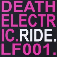 Deathelectric | Ride: maxi-single