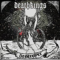 Deathkings | Destroyer