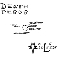 Death Pesos | Moon Violence