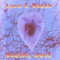 Deaths Jest | Love & Death