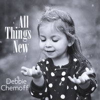 Debbie Chernoff | All Things New