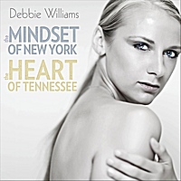 Debbie Williams | The Mindset of NY and the Heart of Tennessee (feat. Kennen Butler)