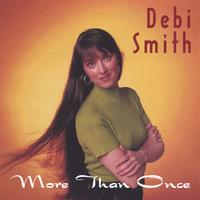 Debi Smith | More Than Once
