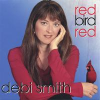 Debi Smith | Red Bird Red