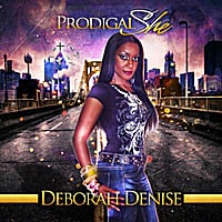 Deborah Denise | Prodigal She