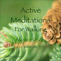 Deborah Koan | Active Meditations for Walking: Happy & Free, Vol. One