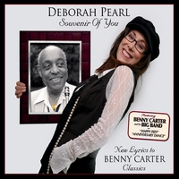 Deborah Pearl | Souvenir of You - New Lyrics to Benny Carter Classics