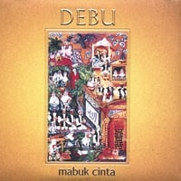 Debu | Mabuk Cinta (Drunk with Love)