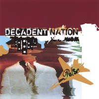 Decadent Nation | Pulse