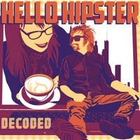 Decoded | Hello Hipster