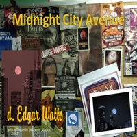 D. Edgar Watts | Midnight City Avenue