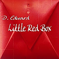 D. Edward | Little Red Box