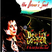 Deejay Gosper & The Hot Flush Blues Band | The Driver's Seat