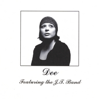 Dee Featuring the J.T. Band | Dee Featuring the J.T. Band