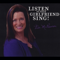Dee McPherson | Listen to Your Girlfriend Sing!