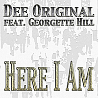 Dee Original | Here I am (feat. Georgette Hill)