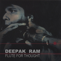 Deepak Ram | Flute for Thought