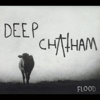 Deep Chatham | Flood