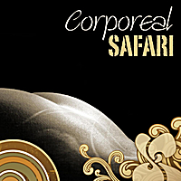 Deepfried | Corporeal Safari