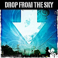 Deepfried | Drop from the Sky