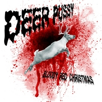 Deer Pussy | Bloody Red Christmas