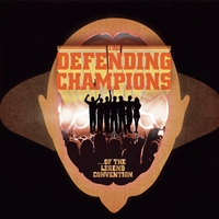 The Defending Champions | Of the Legend Convention