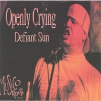 Defiant Sun | Openly Crying