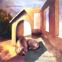 Ed DeGenaro | Dog House