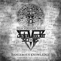 Deja Voodoo Spells | Dangerous Knowledge