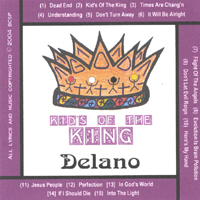 Delano | Kid's Of The King