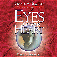 Frederic Delarue | Eyes of Your Heart
