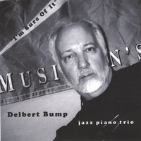 Delbert Bump | I'm Sure Of It