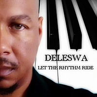 Deleswa | Let the Rhythm Ride