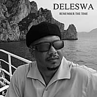 Deleswa | Remember the Time
